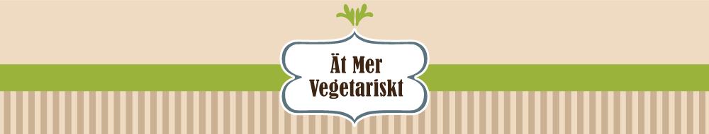 Ät Mer Vegetariskt