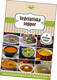 Vegetariska soppor - 10 mättande soppor